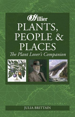 Plants, People and Places: The Plant Lover's Companion.