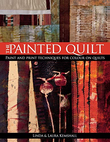 Painted Quilt Paint & Print Techniques for: Linda Kempshall