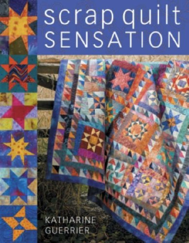 9780715324516: Scrap Quilt Sensation!: The Exciting New Look for Traditional Designs