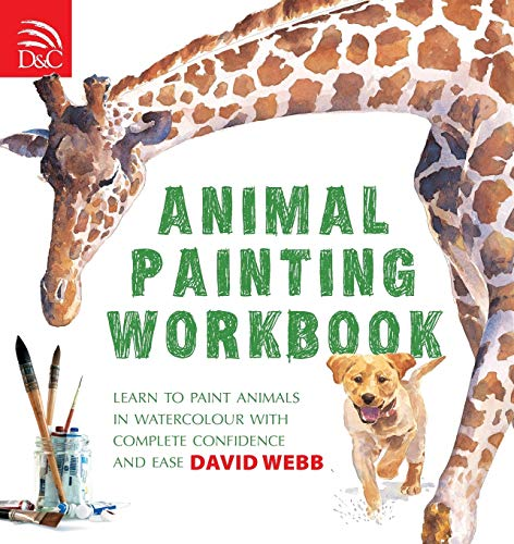 9780715324547: Animal Painting Workbook: Learn to Paint Animals in Watercolour With Complete Confidence and Ease