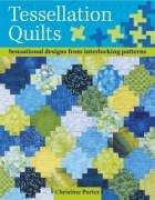 9780715324561: Tessellation Quilts: Sensational Designs from Interlocking Patterns