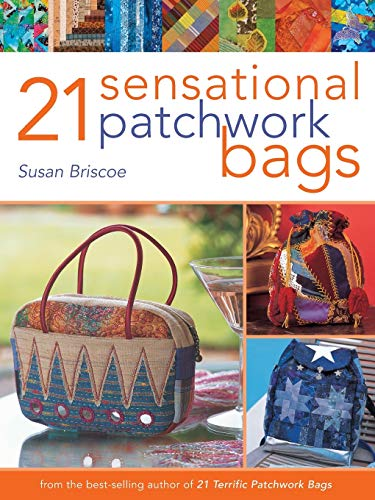 9780715324646: 21 Sensational Patchwork Bags: From the Best-selling Author of 21 Terrific Patchwork Bags