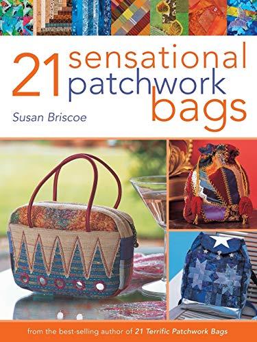 9780715324646: 21 Sensational Patchwork Bags