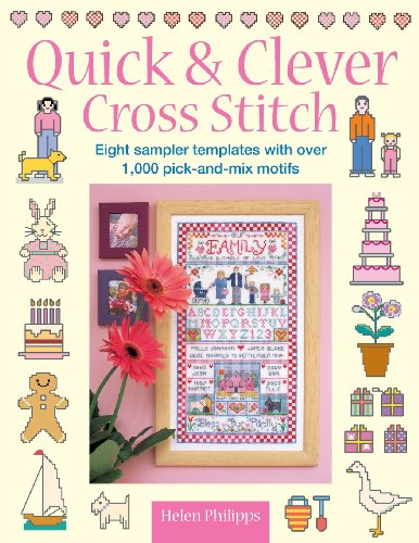 9780715324783: Quick & Clever Cross Stitch: 8 Sampler Templates with Over 1,000 Pick-and-Mix Motifs