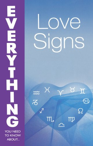 9780715324998: Love Signs (Everything You Need to Know About...)