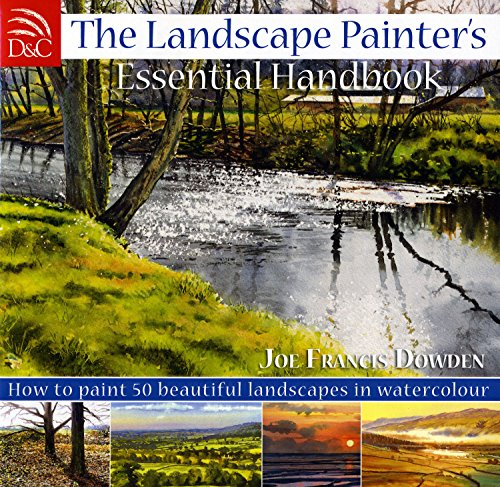 9780715325018: The Landscape Painter's Essential Handbook: How to Paint 50 Beautiful Landscapes in Watercolor
