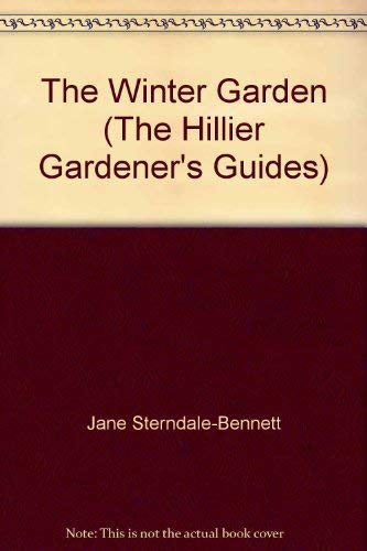 9780715325384: The Winter Garden (The Hillier Gardener's Guides)
