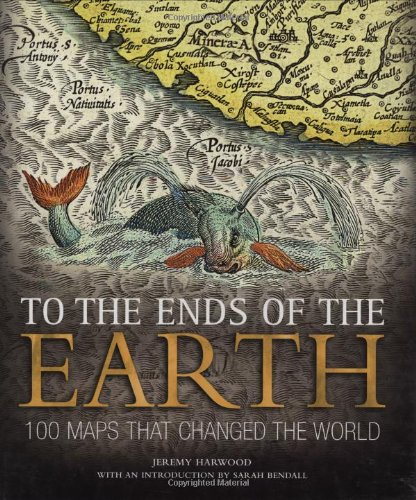 9780715325391: To the Ends of the Earth: 100 Maps That Changed the World