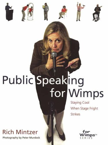 9780715325407: Public Speaking for Wimps: Staying Cool When Stage Fright Strikes (For Wimps): Staying Cool When Stage Fright Strikes (For Wimps)