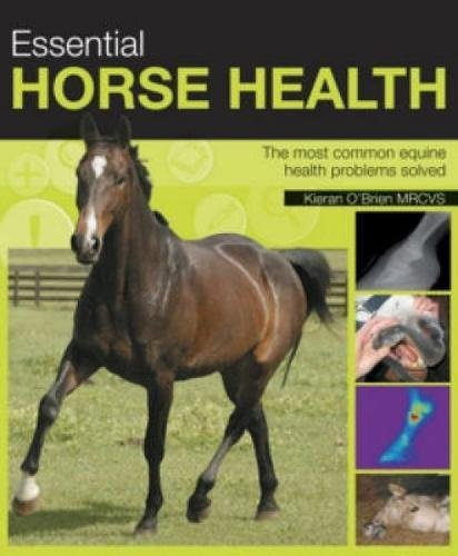 9780715325421: Essential Horse Health: The Most Common Equine Health Problems Solved