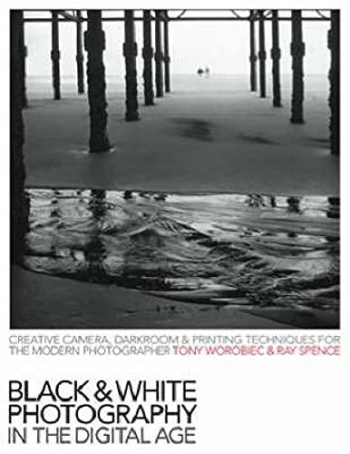 Black and White Photography in the Digital: Tony Worobiec and