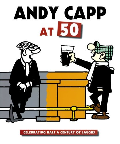9780715325667: Andy Capp at 50: Celebrating Half a Century of Laughs