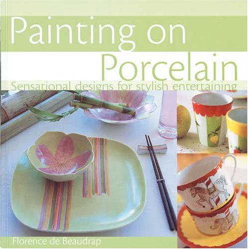 9780715325704: Painting on Porcelain