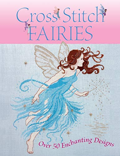9780715325735: Cross Stitch Fairies: Over 50 Enchanting Designs