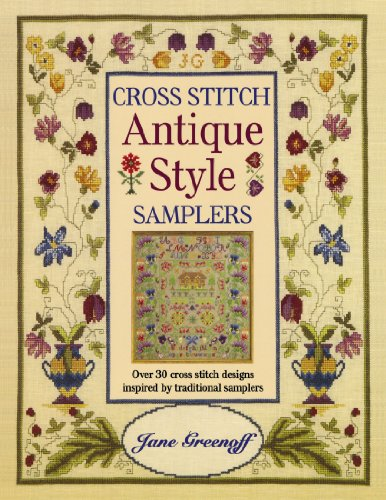 9780715326602: Cross Stitch Antique Style Samplers: Over 30 Cross Stitch Designs Inspired by Traditional Samplers