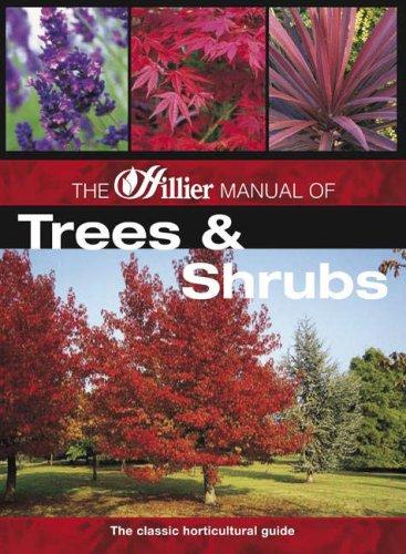 9780715326640: The Hillier Manual of Trees and Shrubs (Hillier Gardener's Guide)
