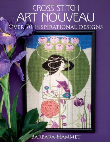 "9780715326886: Cross Stitch ""Art Nouveau"": Over 70 Inspirational Designs"