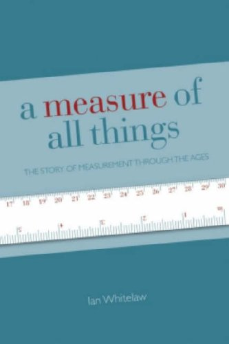 9780715326961: A Measure of All Things: The Story of Man and Measurement