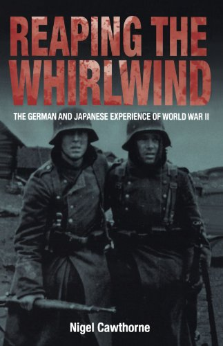 9780715327302: Reaping the Whirlwind: The German and Japanese Experience of World War II