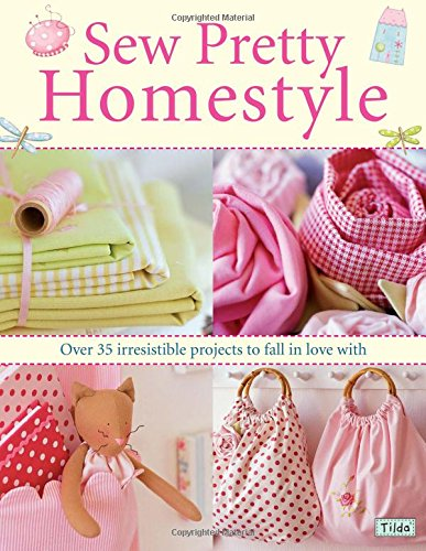 9780715327494: Sew Pretty Homestyle: Over 50 Irresistible Projects to Fall in Love with