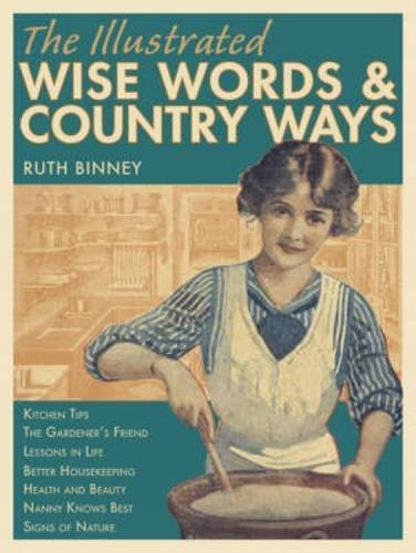 9780715327760: The Illustrated Wise Words and Country Ways