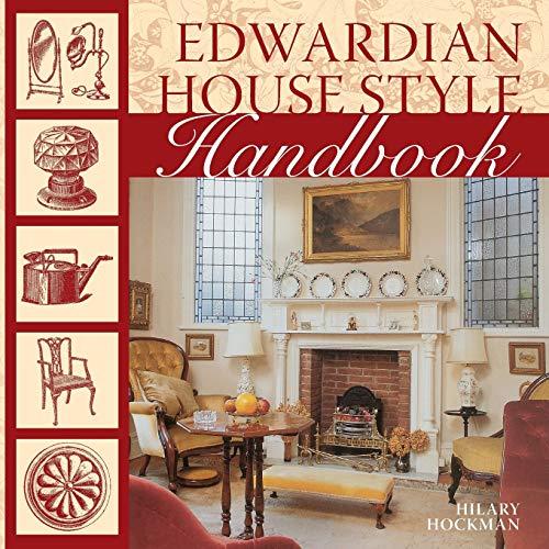 Edwardian House Style Handbook: Hockman, Hilary