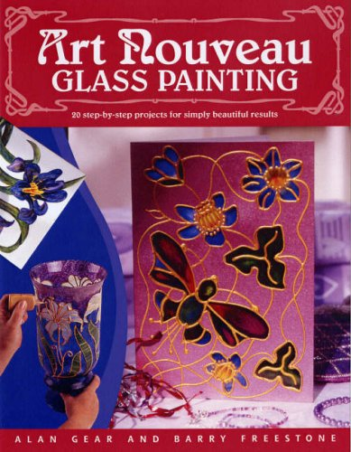 9780715327883: Art Nouveau Glass Painting: 20 Step-by-Step Projects for Simply Beautiful Results