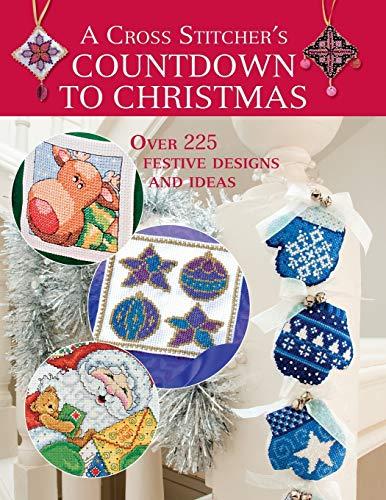Cross Stitcher's Countdown To Christmas: Various Contributors