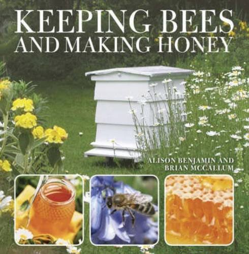 9780715328101: Keeping Bees and Making Honey