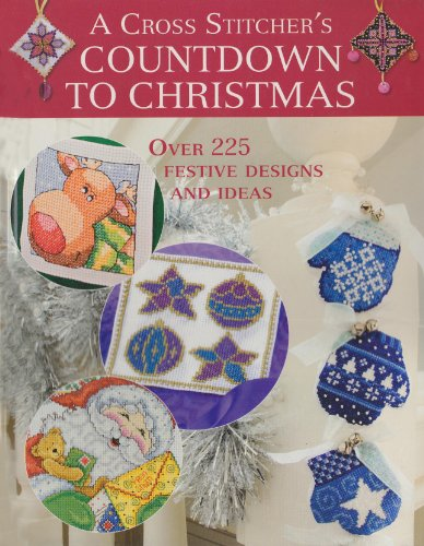 9780715328118: A Cross Stitcher's Countdown to Christmas: Over 225 Festive Designs and Ideas
