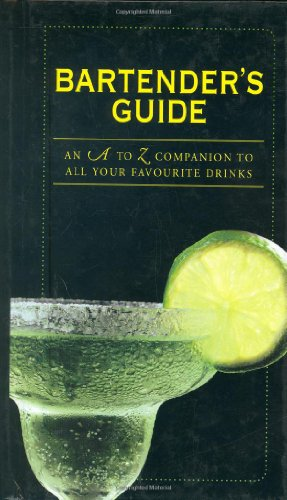 9780715328156: Bartender's Guide: An A to Z Companion to All Your Favourite Drinks