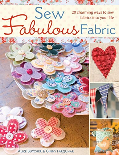 9780715328583: Sew Fabulous Fabric: 20 Charming Ways to Sew Fabrics into Your Life