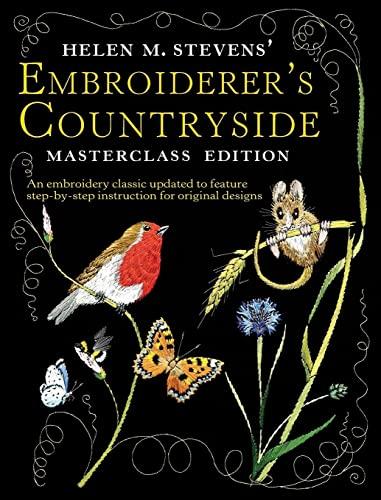 9780715328590: Helen M Stevens Embroiderer's Countryside (Helen Stevens' Masterclass Embroidery)