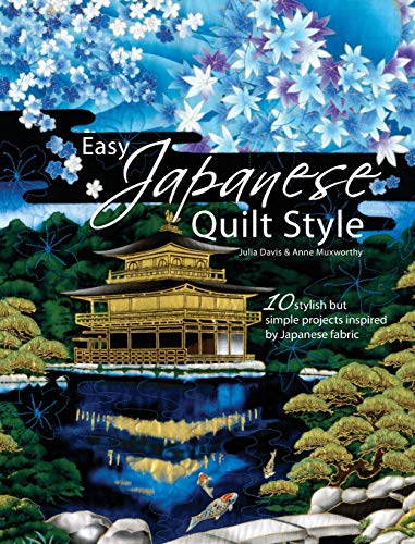 9780715328620: Easy Japanese Quilt Style: 10 Stylish But Simple Projects Inspired by Japanese Fabric