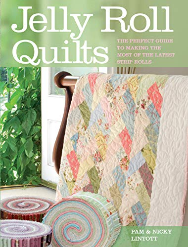 9780715328637: Jelly Roll Quilts: The Perfect Guide to Making the Most of the Latest Strip Rolls