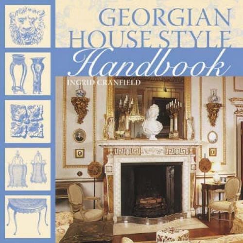 9780715328736: Georgian House Style Handbook