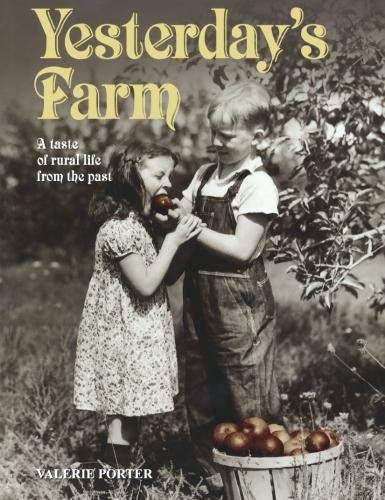 9780715328781: Yesterday's Farm: A Taste of Rural Life from the Past