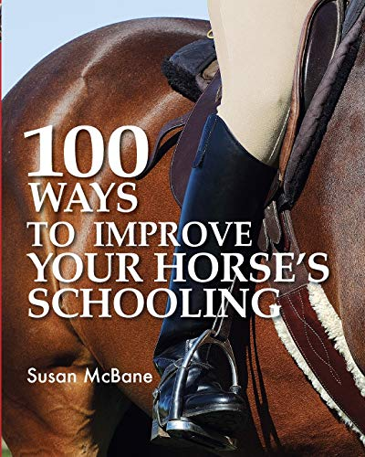 9780715328866: 100 Ways to Improve Your Horses Schooling