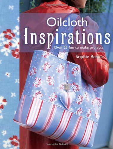 9780715329658: Oilcloth Inspirations: Over 25 Fun-to-make Projects