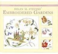 9780715329849: Helen M. Stevens' Embroidered Gardens (Masterclass Embroidery)