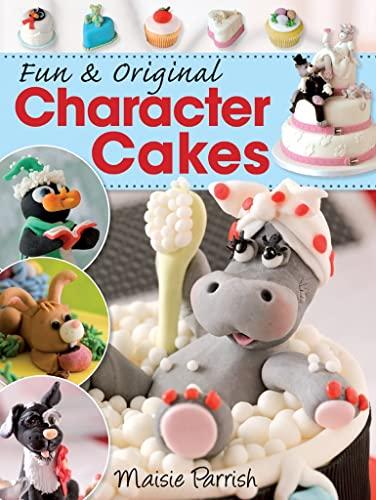 9780715330050: Fun & Original Character Cakes