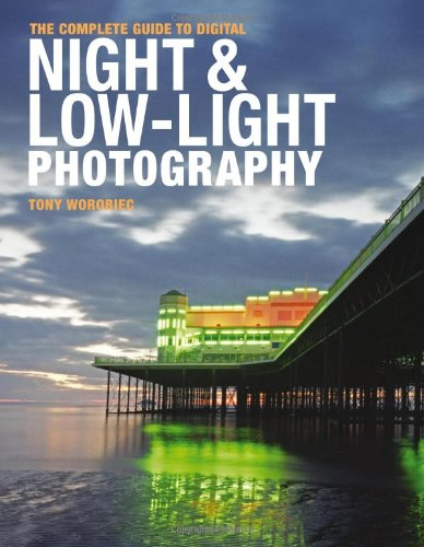 9780715330128: Complete Guide to Digital Night and Low-Light Photography