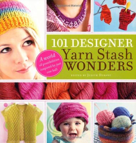 9780715331521: 101 Designer Yarn Stash Wonders