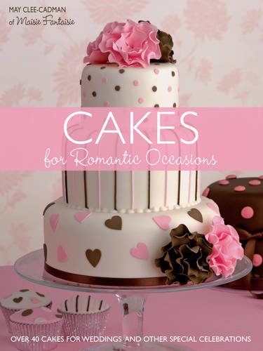 9780715331545: Cakes for Romantic Occasions