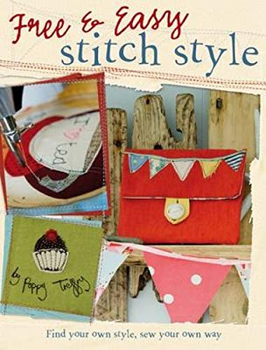 9780715331606: Free & Easy Stitch Style