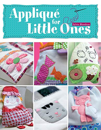 9780715332092: Applique for Little Ones: Over 40 Special Projects to Make for Children: Uncomplicated, Fun and Truly Unique!