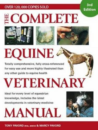 9780715332788: The Complete Equine Veterinary Manual