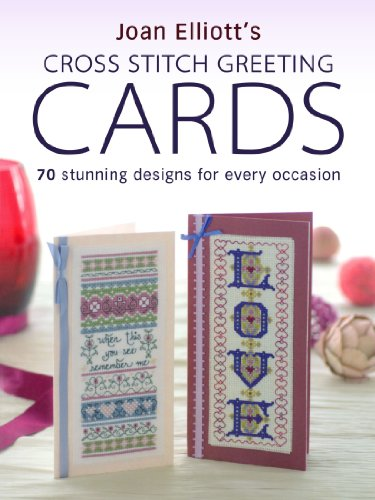 F & W Media David and Charles Books, Cross Stitch Greeting Cards (0715332899) by Joan Elliott