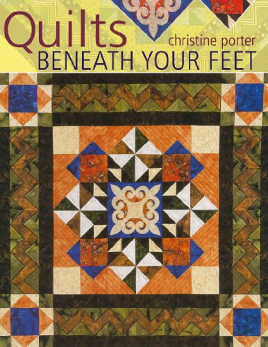 9780715332931: Quilts Beneath Your Feet: 25 Fabulous Quilt Patterns