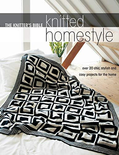 9780715333136: The Knitter's Bible: Knit Homestyle